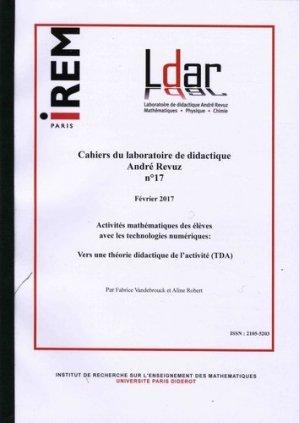 Activités mathématiques des élèves avec les technologies numériques : vers une théorie didactique de l'activité (TDA) - IREM Paris - 9782866123796 -
