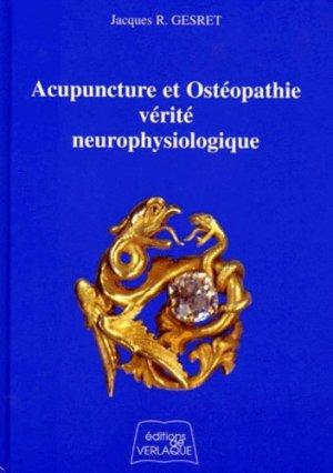 Acupuncture et ostéopathie, vérité neurophysiologique - de verlaque - 9782876440470 -