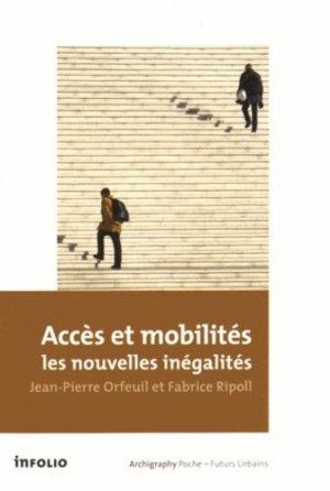 Accès et mobilités : les nouvelles inégalités - Infolio - 9782884747486 -