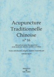 Acupuncture Traditionnelle Chinoise 16 - institut yin yang - 9782910589332