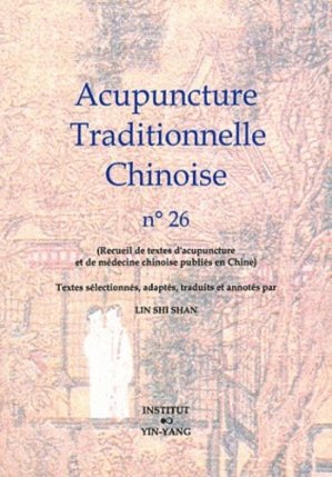 Acupuncture Traditionnelle Chinoise 26 - institut yin yang - 9782910589462