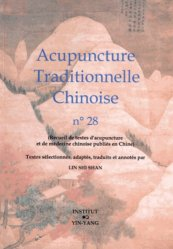 Acupuncture Traditionnelle Chinoise 28 - institut yin yang - 9782910589486