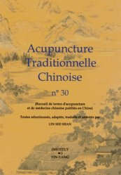 Acupuncture Traditionnelle Chinoise 30 - institut yin yang - 9782910589509