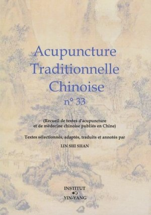 Acupuncture Traditionnelle Chinoise 33 - institut yin yang - 9782910589530