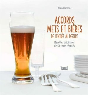 Accords mets et bières, de l'entrée au dessert - berger - 9782921416979 -