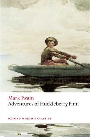Adventures of Huckleberry Finn - oxford - 9780199536559 -