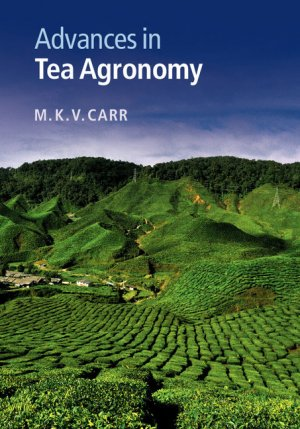 Advances in Tea Agronomy - cambridge - 9781107095816 -
