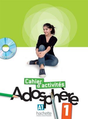 ADOSPHERE 1 A1 CAHIER ACTIVITES + CD - hachette - 9782011557094 -