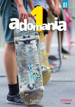 ADOMANIA 1 A1 LIVRE ELEVE + DVD - hachette - 9782014015225 -