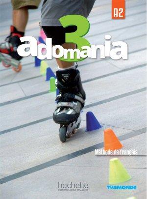ADOMANIA 3 A2 LIVRE ELEVE + DVD - hachette - 9782014015423 -