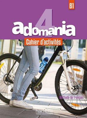 ADOMANIA CAHIER ACTIVITES B1 - hachette - 9782016252727 -