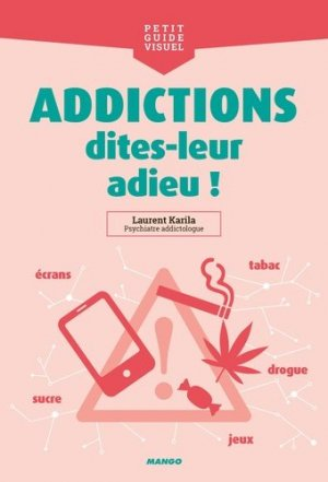 Addictions, dites-leur adieu ! - mango - 9782317019654 -