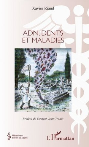 Adn, dents et maladies - l'harmattan - 9782343168340 -