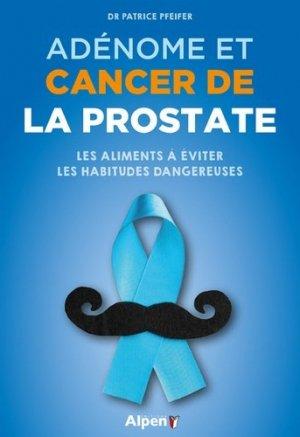 Adénome et cancer de la prostate - Alpen - 9782359345490 -