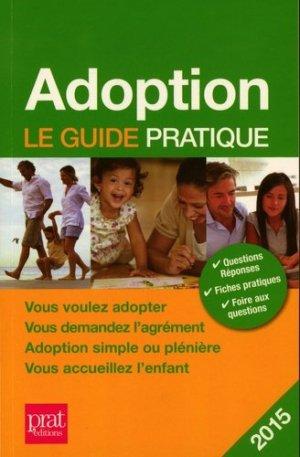 Adoption. Le guide pratique, 14e édition - Prat Editions - 9782809507072 -