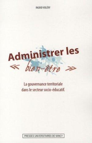 Administrer les biens-être - Presses Universitaires de Nancy - 9782864809586 -