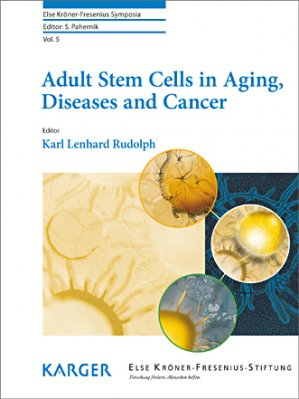 Adult Stem Cells in Aging, Diseases and Cancer - karger  - 9783318027310 -