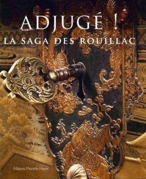 Adjugé ! La saga des Rouillac - Monelle Hayot - 9791096561162 -