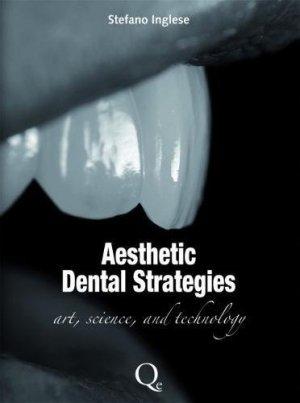 Aesthetic Dental Strategies - quintessence publishing - 9788874920266 -