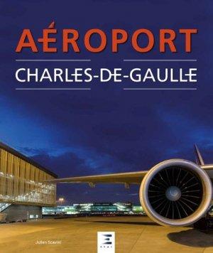Aéroport Roissy Charles de Gaulle - etai - editions techniques pour l'automobile et l'industrie - 9791028302764 -