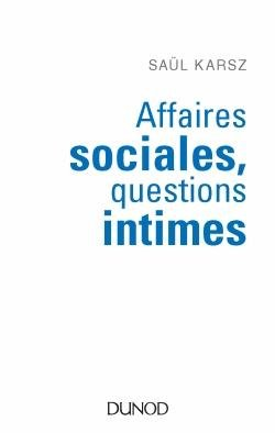 Affaires sociales, questions intimes - dunod - 9782100765317 -