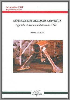 Affinage des alliages cuivreux - etif - 9782711902385 -