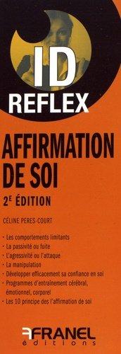 Affirmation de soi. 2e édition - arnaud franel - 9782896035946 -