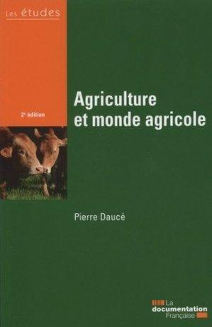 Agriculture et monde agricole - la documentation francaise - 3303331954125 -