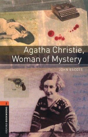Agatha Christie, Woman of Mystery - oxford - 9780194790505 -