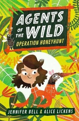 Agents of the Wild: Operation Honeyhunt - walker - 9781406388459 -