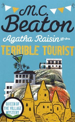 Agatha Raisin and the Terrible Tourist - constable - 9781472121301 -