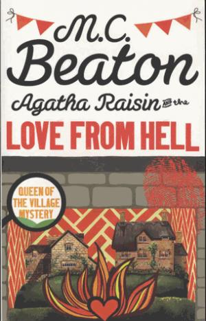 Agatha Raisin and the Love from Hell - constable - 9781472121356 -