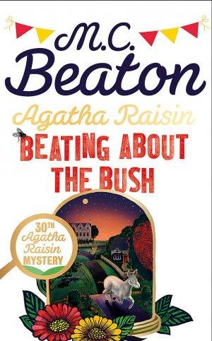Agatha Raisin: Beating About the Bush - constable - 9781472127006 -