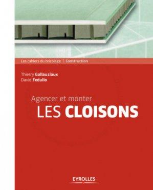 Agencer et monter les cloisons - eyrolles - 9782212143270 -