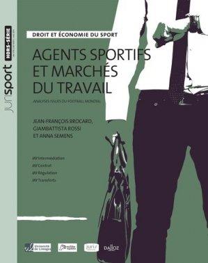 Agents sportifs et marchés du travail. Analyses issues du football mondial - dalloz - 9782247190911 -