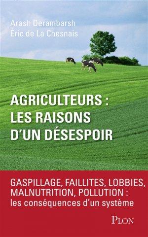 Agriculteurs : les raisons d'un désespoir - plon - 9782259252522 -