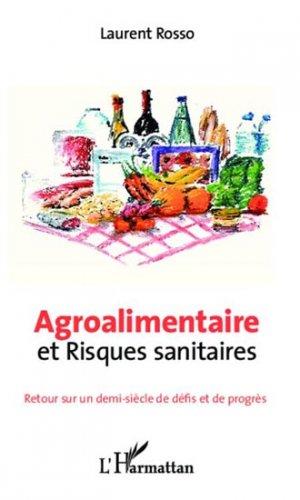 Agroalimentaire et risques sanitaires - l'harmattan - 9782336290270 -