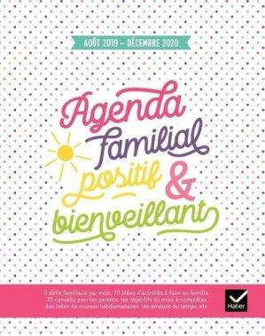 Agenda familial positif & bienveillant. Edition 2019-2020 - Hatier - 9782401051065 -