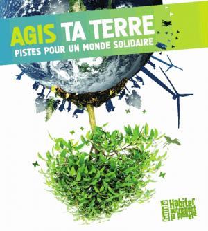 Agis ta Terre - presses idf - 9782708881310 -