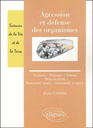 Agression et défense des organismes - ellipses - 9782729819224 -