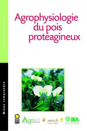 Agrophysiologie du pois protéagineux - inra  - 9782738011824 -
