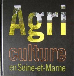 Agriculture en Seine-et-Marne - caue 77 - 9782746639287 -