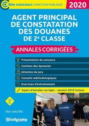 Agent principal de constatation des douanes de 2e classe. Annales corrigées, Edition 2020 - Studyrama - 9782759042074 -