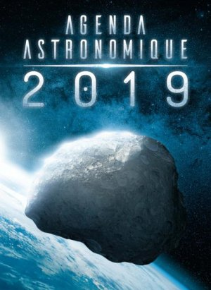 Agenda astronomique 2019 - edp sciences - 9782759822805 -
