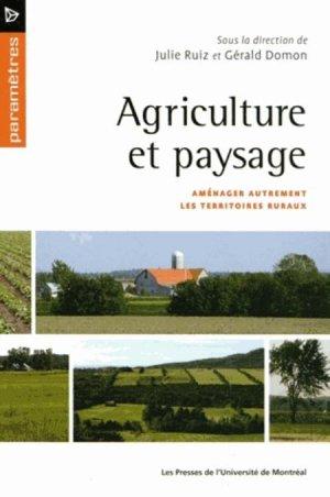 Agriculture et paysage - presses de l'universite de montréal - 9782760632998 -