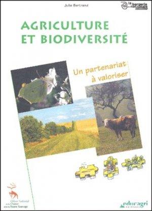 Agriculture et biodiversité Un partenariat à valoriser - educagri / oncfs - 9782844441683 -