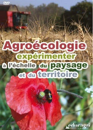 Agroécologie, expérimenter à l'échelle du pausage et du territoire - educagri - 9782844449313