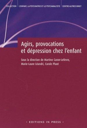 Agirs, provocations et dépression chez l'enfant - In Press - 9782848351360 -