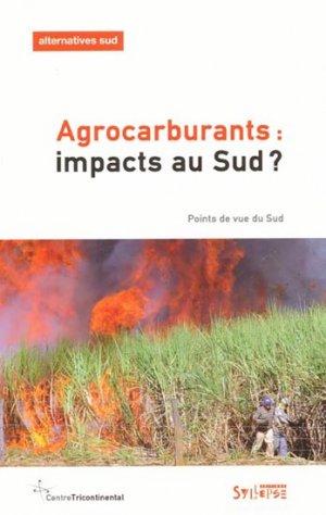 Agrocarburants : impacts au Sud - syllepse - 9782849502969 -