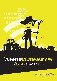 Agronumericus, internet est dans le pré - france agricole - 9782855574158 -